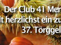 02. bis 04.11.2018 Einladung von Club 41 Meran zum 37. Törggelen